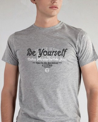 Be Yourself Shirt, Gray, Small  -