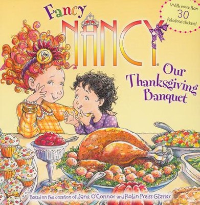 Our Thanksgiving Banquet  -     By: Jane O'connor     Illustrated By: Robin Preiss Glasser