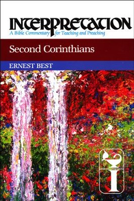 Second Corinthians: Interpretation Commentary  -     By: Ernest Best