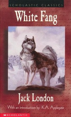 Scholastic Classics: White Fang   -     By: Jack London