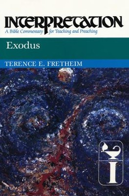Exodus: Interpretation: A Bible Commentary for Teaching and Preaching  -     By: Terence E. Fretheim