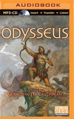 Odysseus - unabridged audiobook on CD  -     Narrated By: Cynthia Bishop, The Full Cast Family     By: Geraldine McCaughrean