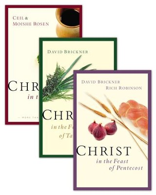 Christ in the Passover/Christ in the Feast of Pentecost/Christ in the Feast of Tabernacles Set - eBook  -     By: Ceil Rosen, Moishe Rosen, David Brickner