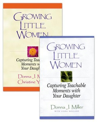 Growing Little Women/Growing Little Women for Younger Girls Set - eBook  -     By: Donna J. Miller, Christine Yount