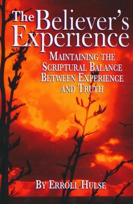 The Believer's Experience  -     By: Erroll Hulse