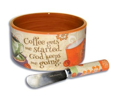 Coffee Gets Me Started, God Keeps Me Going Dip Bowl and Spreader  -