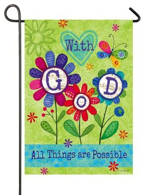 With God, All Things Are Possible Flag, Small  -     By: Tina Wenke