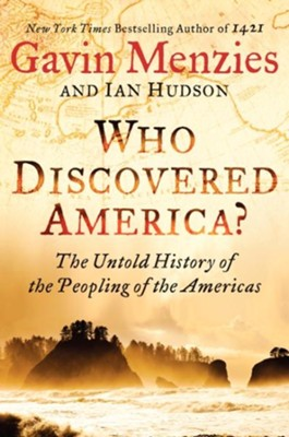 Who Discovered America?  -     By: Gavin Menzies, Ian Hudson