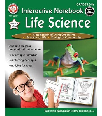 Interactive Notebook: Life Science, Grades 5 - 8  -     By: Schyrlet Cameron, Carolyn Craig