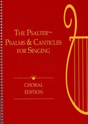 The Psalter: Psalms and Canticles for Singing (Choral)  -     Edited By: Hal H. Hopson