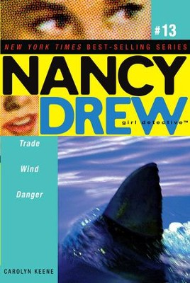 Trade Wind Danger - eBook  -     By: Carolyn Keene