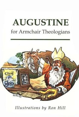 Augustine for Armchair Theologians  -     By: Stephen A. Cooper