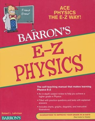 Barron's E-Z Physics 4th Edition   -     By: Robert L. Lehrman