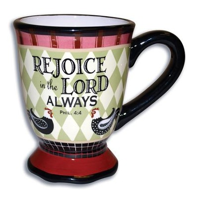 Rejoice In the Lord Always Mug  -