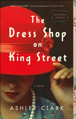 The Dress Shop on King Street  -     By: Ashley Clark