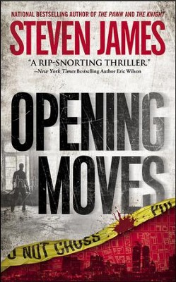 #1: Opening Moves, The Bowers Files: The Early Years    -     By: Steven James
