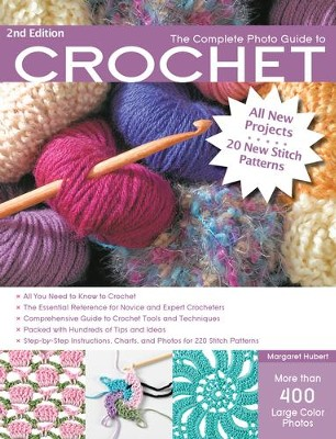 Complete Photo Guide to Crochet, 2nd Edition  -     By: Margaret Hubert