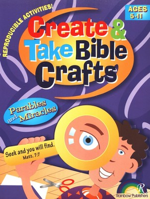 Create & Take Bible Crafts: Parables and Miracles   -
