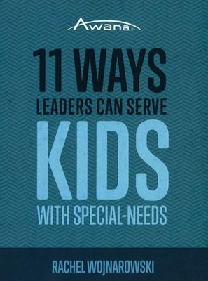 11 Ways Leaders Can Serve Kids with Special Needs   -     By: Rachel Wojnarowski
