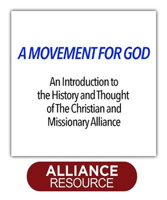 Movement for God - PDF Download  [Download] -     By: The Christian & Missionary Alliance