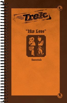 Trek 2: His Love, Essentials (ESV)  -