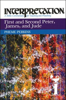 1st & 2nd Peter, James, and Jude: Interpretation: A Bible Commentary for Teaching and Preaching (Paperback)  -     By: Pheme Perkins