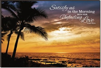 Satisfy Us in the Morning, Beach Sunrise Mounted Print  -