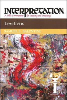 Leviticus: Interpretation Commentary  -     By: Samuel E. Balentine
