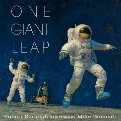 One Giant Leap  -     By: Robert Burleigh