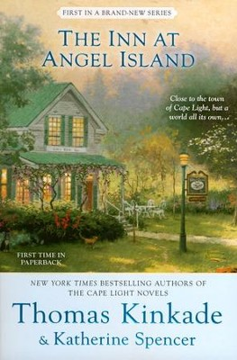The Inn at Angel Island, Angel Island Series #1   -     By: Thomas Kinkade, Katherine Spencer