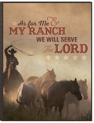 As for Me and My Ranch, Mounted Print  -