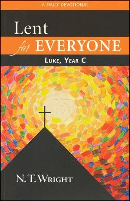 Luke, Year C: Lent for Everyone Devotional   -     By: N.T. Wright