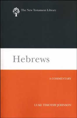 Hebrews: A Commentary  -     By: Luke Timothy Johnson
