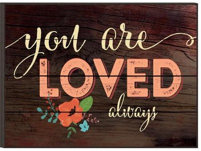 Loved Always, Mounted Print  -