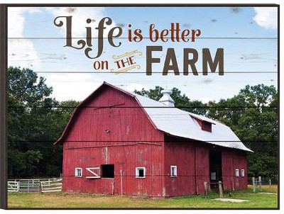 Life is Better on the Farm, Mounted Print  -