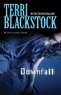 Downfall - eBook  -     By: Terri Blackstock