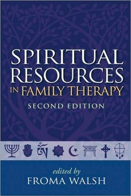 Spiritual Resources in Family Therapy  -     By: Froma Walsh