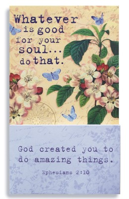 Whatever Is Good For Your Soul Magnet  -