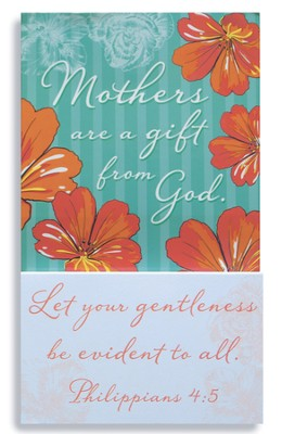 Mothers Are A Gift From God Magnet  -