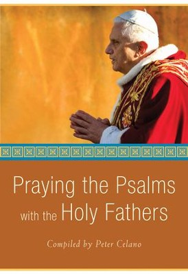 Praying the Psalms with the Holy Fathers - eBook  -     By: Peter Celano