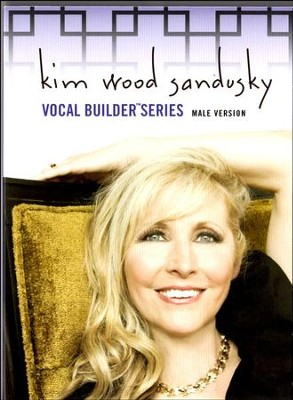 Vocal Builder Series: Male Version, DVD   -     By: Kim Wood Sandusky