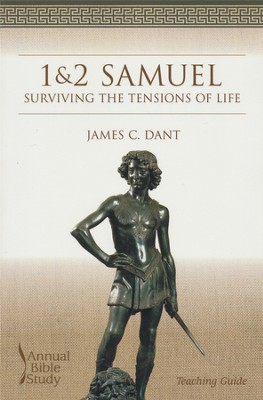 1&2 Samuel Annual Bible Study/Teaching Guide   -     By: James Dant