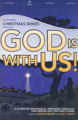 God is With Us! (Choral Book)   -     By: Mason Brown, Sue C. Smith