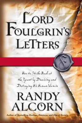 Lord Foulgrin's Letters - eBook  -     By: Randy Alcorn