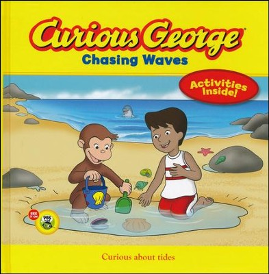 Curious George Chasing Waves  -     By: H.A. Rey