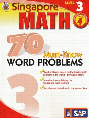 Singapore Math 70 Must-Know Word Problems, Level 3, Grade 4  -