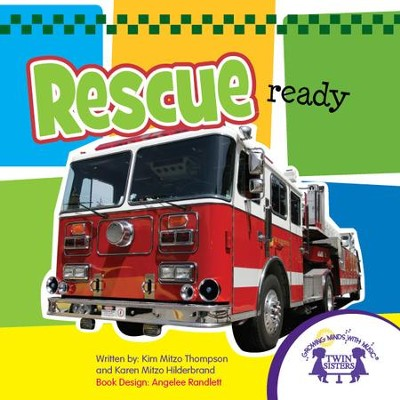 Rescue Ready Picture Book - PDF Download  [Download] -     By: Kim Mitzo Thompson, Karen Mitzo Hilderbrand     Illustrated By: Angelee Randlett