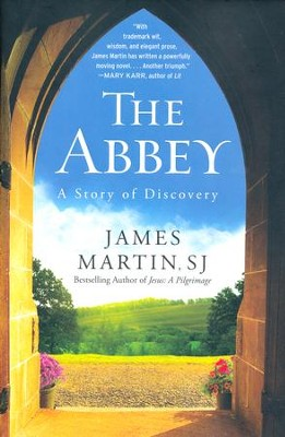 The Abbey: A Story of Discovery  -     By: James Martin