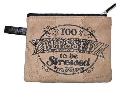 Too Blessed to Be Stressed Coin Purse  -