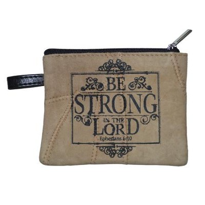 Be Strong in the Lord Coin Purse  -